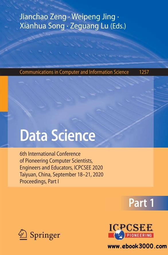 Data Science: 6th International Conference of Pioneering Computer Scientists, Engineers and Educators, ICPCSEE 2020,  part1