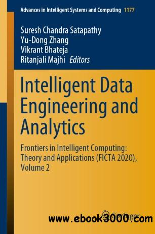 Intelligent Data Engineering and Analytics Frontiers in Intelligent Computing: Theory and Applications (FICTA 2020), Volume 2