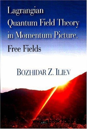 Lagrangian Quantum Field Theory in Momentum Picture, Free Fields