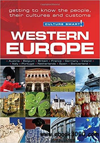 Western Europe: The Essential Guide to Customs & Culture