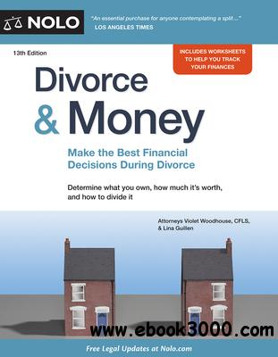 Divorce & Money: Make the Best Financial Decisions During Divorce
