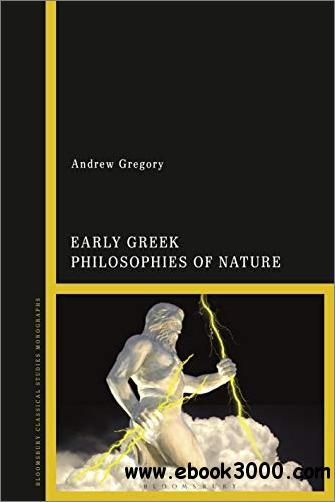 Early Greek Philosophies of Nature