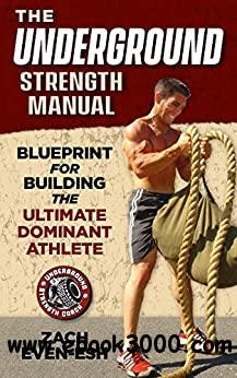 The Underground Strength System: Strength & Conditioning Blueprint for Building Dominant Athletes
