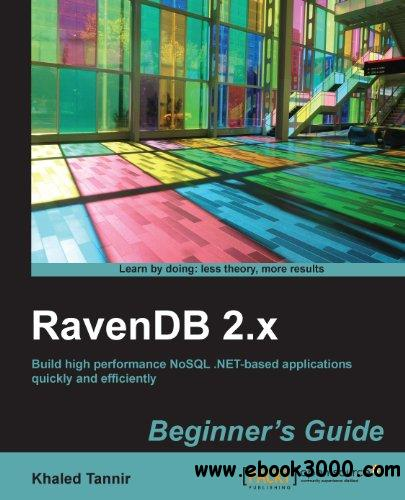 RavenDB 2.x beginner's guide