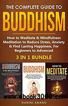 The Complete Guide to Buddhism, How to Meditate