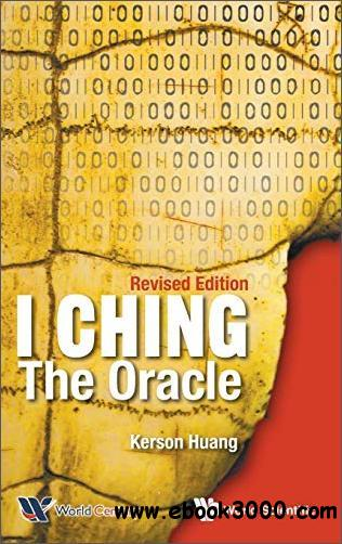 I Ching: The Oracle, Revised  Edition