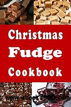 Christmas Fudge Cookbook