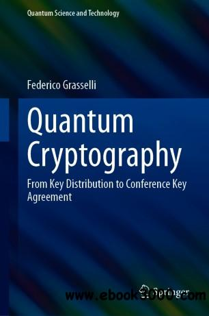 Quantum Cryptography: From Key Distribution to Conference Key Agreement