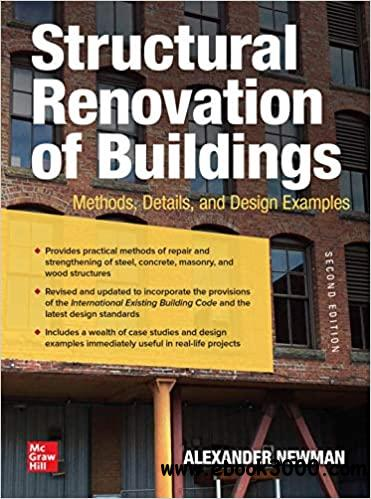 Structural Renovation of Buildings: Methods, Details, and Design Examples, 2nd Edition