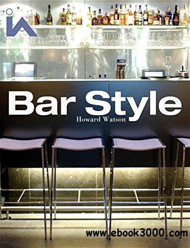 Bar Style: Hotels and Members' Clubs