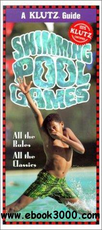 Swimming Pool Games: All the Rules, All the Classics