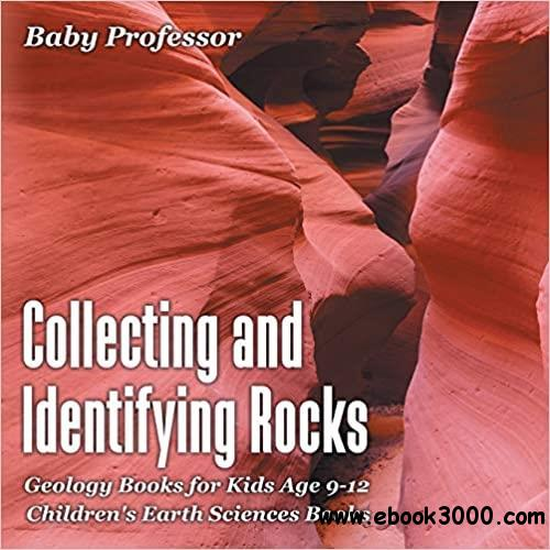 Collecting and Identifying Rocks - Geology Books for Kids