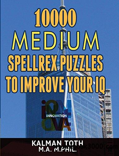 10000 Medium Spellrex Puzzles to Improve Your IQ