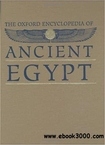 The Oxford Encyclopedia of Ancient Egypt, Volume 1