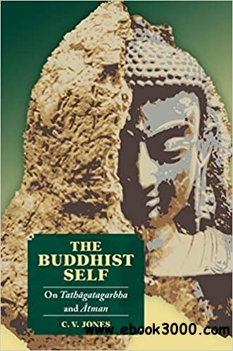 The Buddhist Self: On Tath��gatagarbha and ��tman