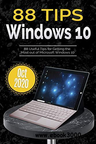 88 Tips for Windows 10: Oct 2020 Edition