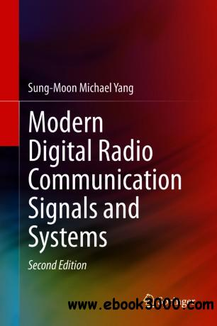 Modern Digital Radio Communication Signals and Systems, Second Edition