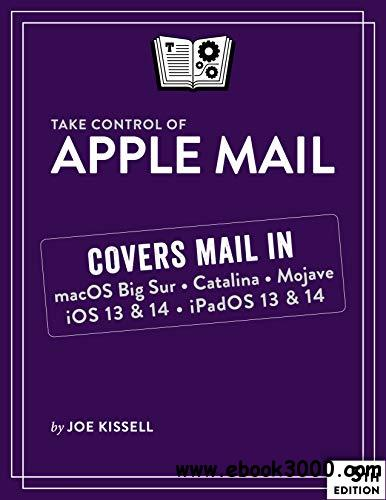 Take Control of Apple Mail, 5th Edition: Version 5.1