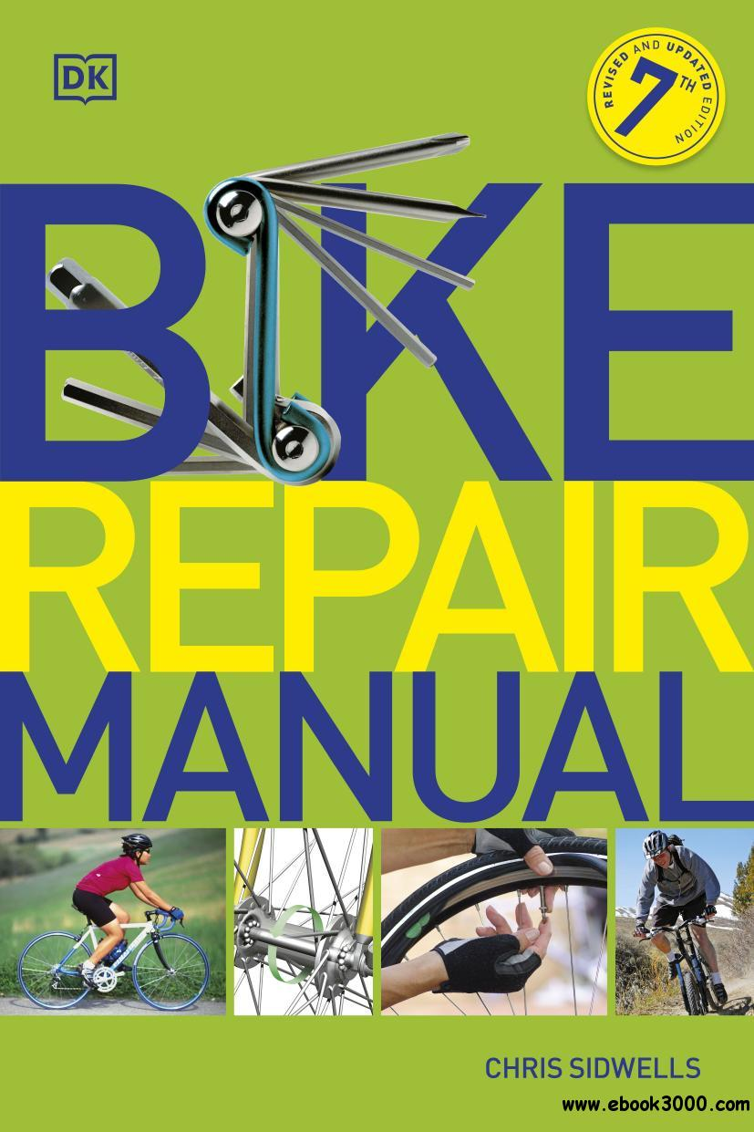 Bike Repair Manual, 7th Edition