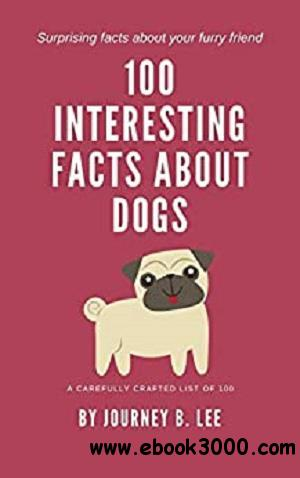 100 Interesting Facts About Dogs