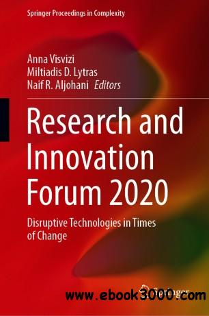 Research and Innovation Forum 2020: Disruptive Technologies in Times of Change