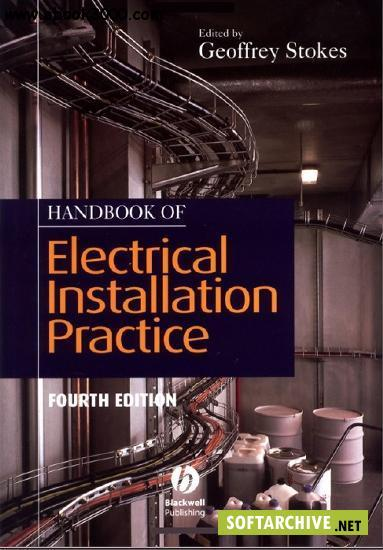 Handbook of Electrical Installation Practice (4th Edition)
