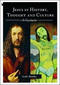Jesus in History, Thought, and Culture: An Encyclopedia