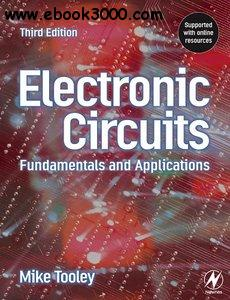Electronic Circuits - Fundamentals & Applications, Third Edition