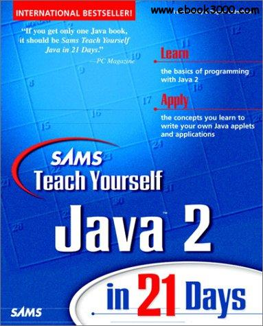 ms Teach Yourself Java 2 in 21 Days (Teach Yourself in 21 Days Series)