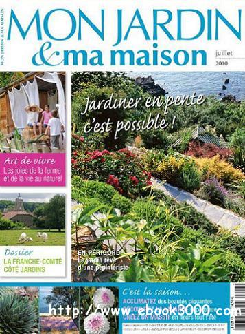 mon jardin ma maison juillet 2010 free ebooks download. Black Bedroom Furniture Sets. Home Design Ideas